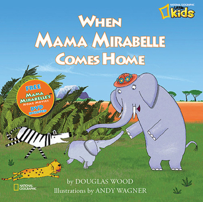 When Mama Mirabelle Comes Home - Wood, Douglas