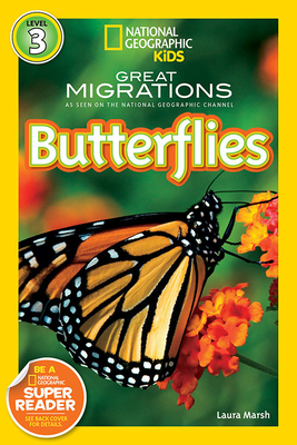 National Geographic Readers Great Migrations: Butterflies - Marsh, Laura