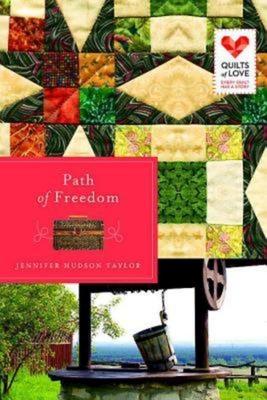 Path of Freedom - Taylor, Jennifer Hudson