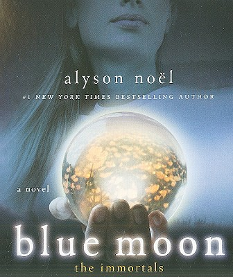 Blue Moon - Noel, Alyson, and Schorr, Katie (Read by)