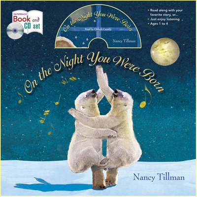 On the Night You Were Born - Tillman, Nancy, and Cassidy, Orlagh (Read by)