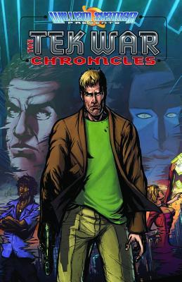 William Shatner Presents: Tek War Volume 1 - Davis, Scott, and Shatner, William, and Owen, Erich (Artist)