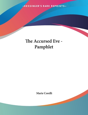 The Accursed Eve - Pamphlet - Corelli, Marie
