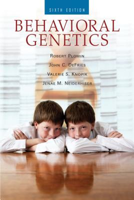 Behavioral Genetics - Plomin, Robert, and DeFries, John C, PH.D., and Knopik, Valerie S
