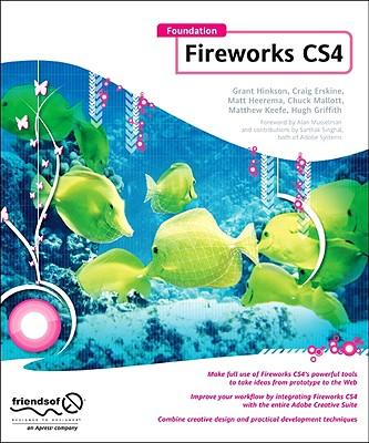 Foundation Fireworks CS4 - Hinkson, Grant, and Erskine, Craig, and Heerema, Matt