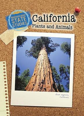 California Plants and Animals - Feinstein, Stephen, and Cotugno, Megan (Editor)