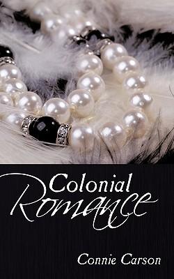 Colonial Romance - Carson, Connie