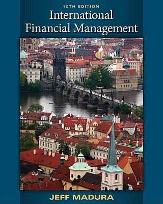 International Financial Management - Madura, Jeff, Professor