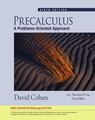 Precalculus: A Problems-Oriented Approach - Cohen, David, and Theodore, Lee B, and Sklar, David