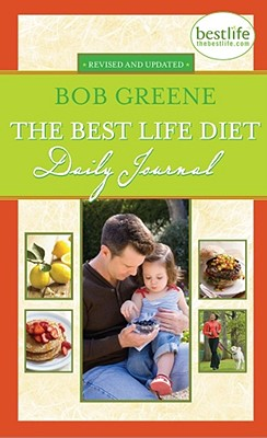 The Best Life Diet Daily Journal - Greene, Bob