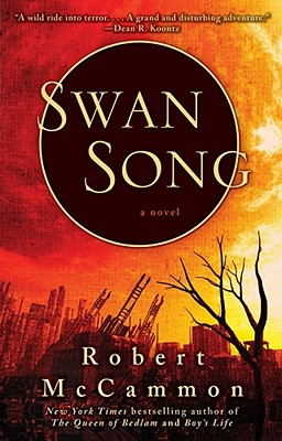 Swan Song - McCammon, Robert