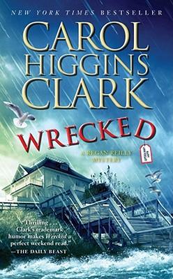 Wrecked - Clark, Carol Higgins