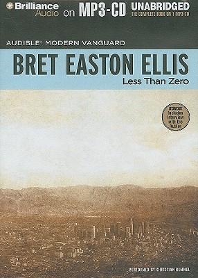 Less Than Zero - Ellis, Bret Easton, and Rummel, Christian (Performed by)