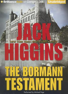 The Bormann Testament - Higgins, Jack, and Page, Michael (Performed by)