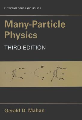 Many Particle Physics - Mahan, Gerald D.
