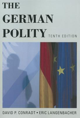 The German Polity - Conradt, David P, and Langenbacher, Eric