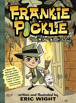 Frankie Pickle and the Closet of Doom -