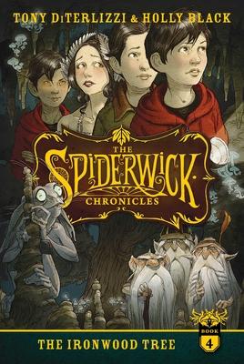 The Ironwood Tree - DiTerlizzi, Tony, and Black, Holly