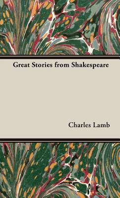 Great Stories from Shakespeare - Lamb, Charles