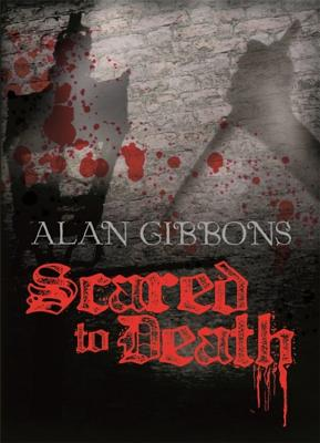Scared to Death - Gibbons, Alan