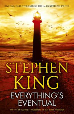 Everything's Eventual - King, Stephen