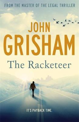 The Racketeer - Grisham, John