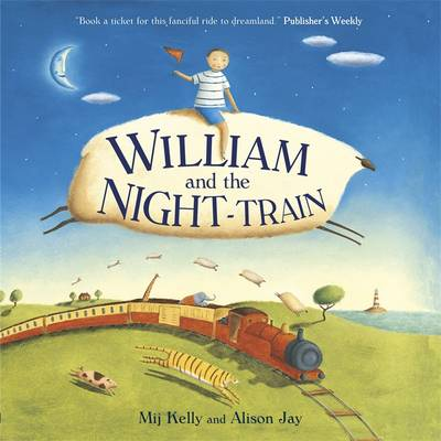 William and the Night Train - Kelly, Mij