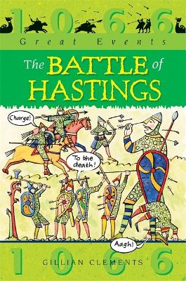 The Battle of Hastings - Clements, Gillian