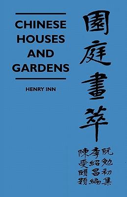 Chinese Houses And Gardens - Inn, Henry