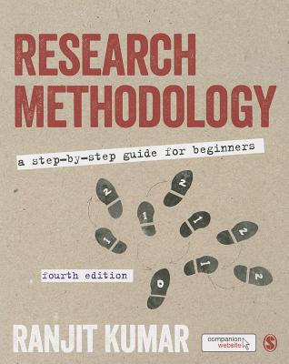 Research Methodology: A Step-by-Step Guide for Beginners - Kumar, Ranjit