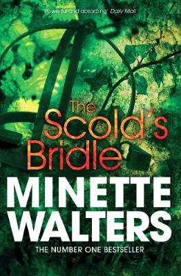 The Scold's Bridle - Walters, Minette