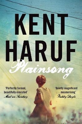 Plainsong - Haruf, Kent