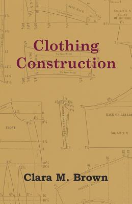 Clothing Construction - Brown, Clara M