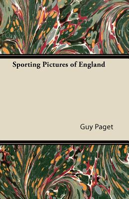 Sporting Pictures of England - Paget, Guy