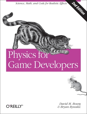 Physics for Game Developers - Bourg, David M, and Bywalec, Bryan