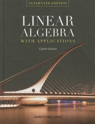 Linear Algebra with Applications - Williams, Gareth