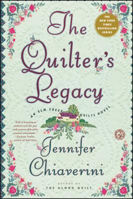 The Quilter's Legacy - Chiaverini, Jennifer