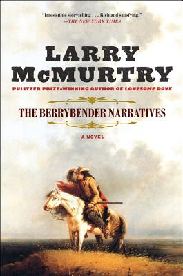 The Berrybender Narratives - McMurtry, Larry