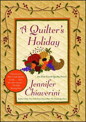 A Quilter's Holiday - Chiaverini, Jennifer