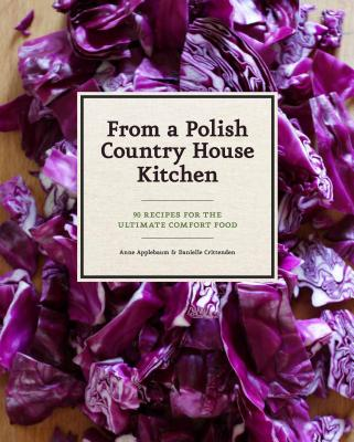 In a Polish Country House Kitchen - Applebaum, Anne