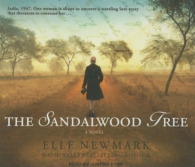 The Sandalwood Tree - Newmark, Elle, and Eyre, Justine (Read by)