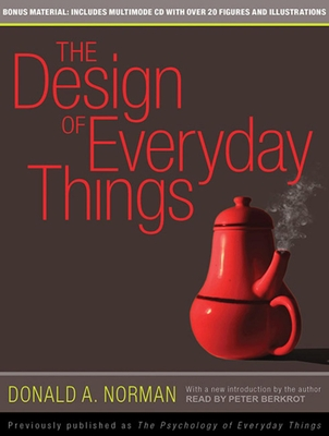 The Design of Everyday Things - Norman, Donald A, and Berkrot, Peter (Read by)