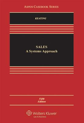 Sales: A Systems Approach - Keating, Daniel L