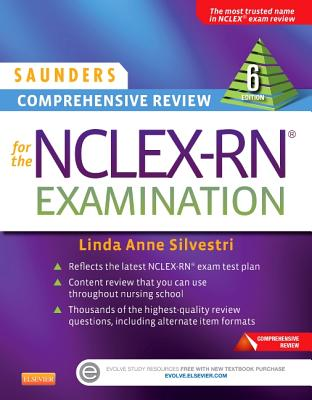 Saunders Comprehensive Review for the NCLEX-RN? Examination - Silvestri, Linda Anne
