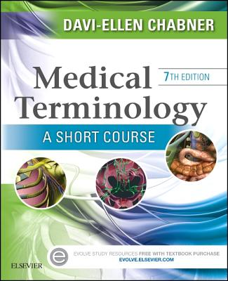 Medical Terminology: A Short Course - Chabner, Davi-Ellen