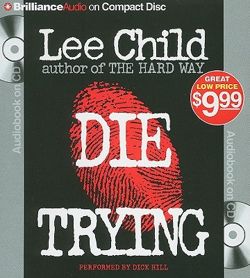 Die Trying - Child, Lee, and Hill, Dick (Performed by)