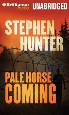 Pale Horse Coming - Hunter, Stephen, and Dove, Eric G (Performed by)