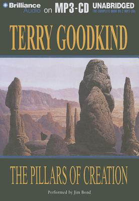 The Pillars of Creation - Goodkind, Terry, and Bond, Jim (Performed by)
