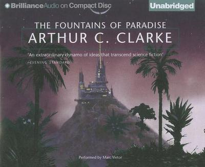 The Fountains of Paradise - Clarke, Arthur C, and Vietor, Marc (Performed by)