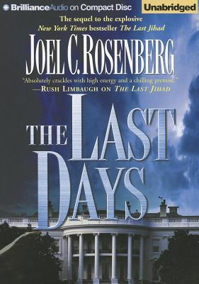 The Last Days - Rosenberg, Joel C, and Lawlor, Patrick Girard (Performed by)